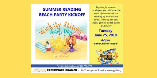 Summer Reading Beach Party Kickoff w/ Wickity Stitch and Tibbits!
