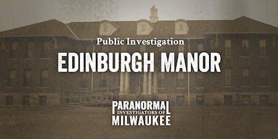 Edinburgh Manor Public Paranormal Investigation –Early Session