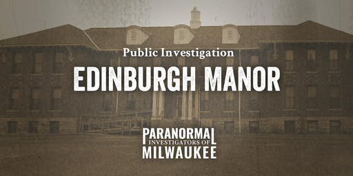 Edinburgh Manor Public Paranormal Investigation – Early Session