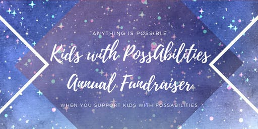 Kids with PossAbilities - Annual Fundraiser