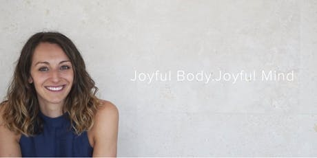 Joyful Body . Joyful Mind  (Self love) tickets