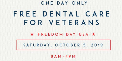 Freedom Day USA- Free Dental Care for Veterans in Need