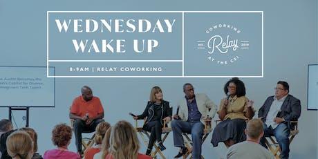 Wednesday Wake Up  tickets