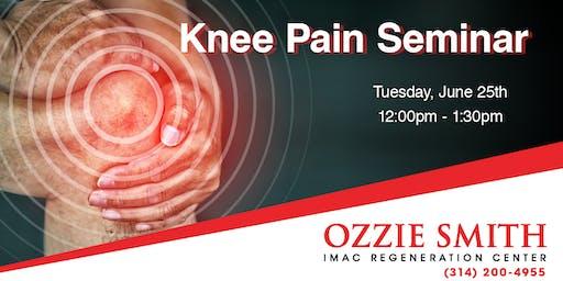 Ozzie Smith Center Knee Pain Seminar - 6/25