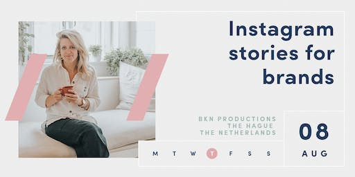 INSTAGRAM STORIES FOR BRANDS | The Hague | Netherlands