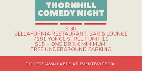Thornhill Comedy Night #4 tickets