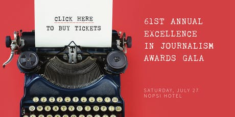 61st Annual Excellence in Journalism Awards Gala tickets