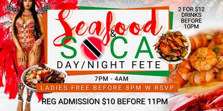 Seafood & Soca: Day/Night Fete 21+ tickets
