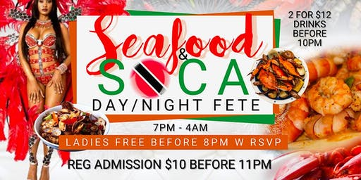 Seafood & Soca: Day/Night Fete 21+