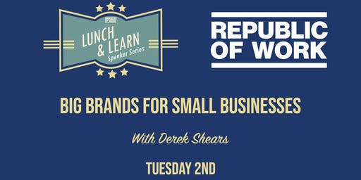 Lunchtime Learning: Big Brands for Small Businesses