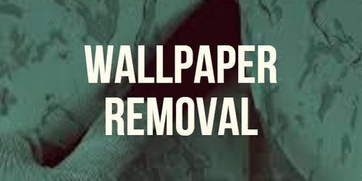 Wallpaper Removal Workshop