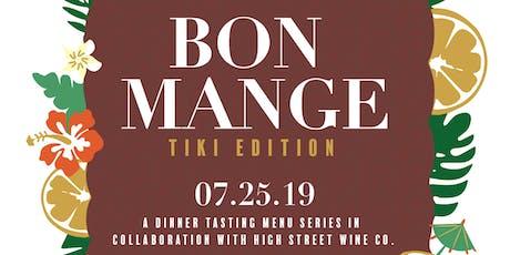 Bon Mange | Tiki Edition tickets