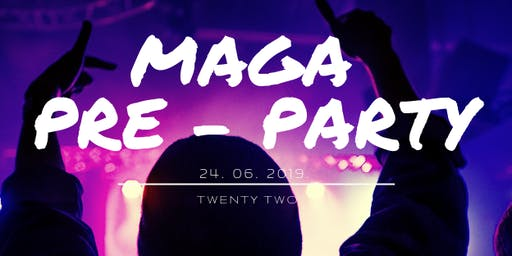 Maga Pre-Party - LC Nights