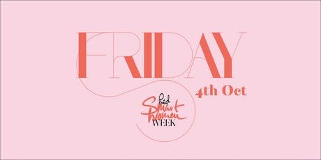 Red Smart Women Week: Friday 4th October tickets