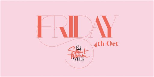 Red Smart Women Week: Friday 4th October