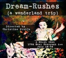 "Theatre Contra Presents:""Dream-Rushes (a wonderland trip)"""
