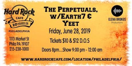 Perpetuals / Earth7 / Yeet tickets