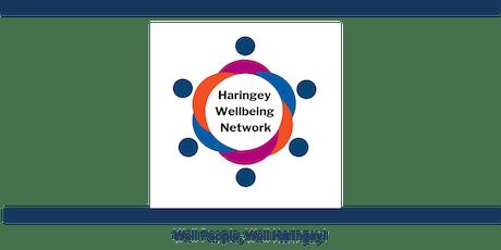 Haringey Wellbeing Network One Year Celebration Event tickets