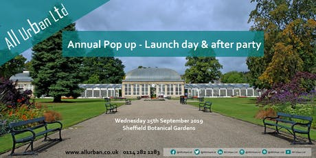 All Urban - Annual Pop up Launch Day at Sheffield Botanical Gardens 2019 tickets