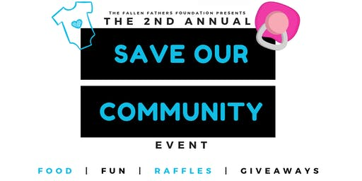 2nd Annual Save Our Community Event