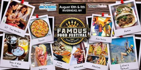 "Famous Food Festival ""Taste the World"" Presented by King O'Rourke - Riverhead, NY tickets"