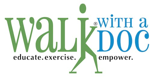 """Walk with a Doc"" Series"