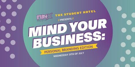 Mind Your Business: Personal Branding tickets