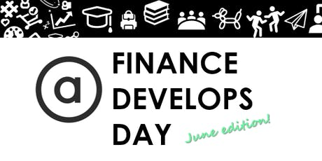Finance Develops June - Why we do what we do tickets