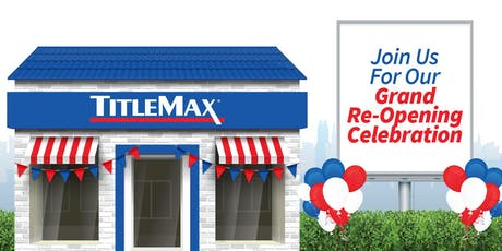 Grand Re-Opening at TitleMax Glenwood, IL tickets