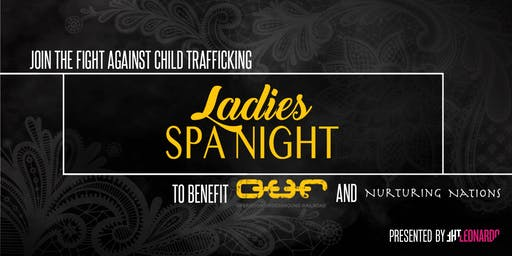 Ladies Spa Night - Join the Fight Against Child Trafficking 2020