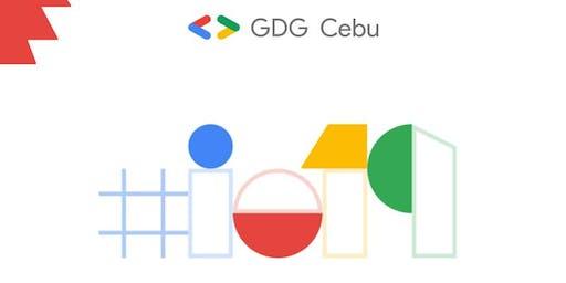 Google I/O Extended Cebu 2019