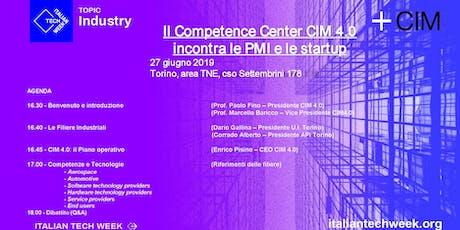Il Competence Center CIM 4.0 incontra le PMI e le startup tickets