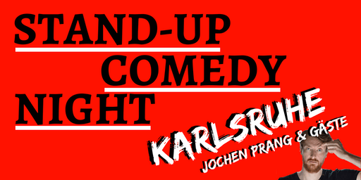 Karlsruhe: Stand-up Comedy Night - #7