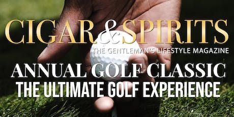 1st Annual Cigar & Spirits Golf Classic tickets
