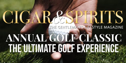 Annual Cigar & Spirits Golf Classic