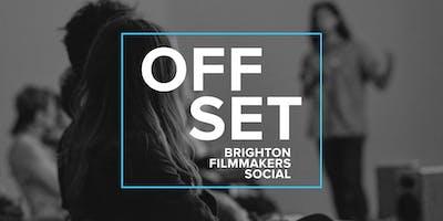 Off Set - Brighton Filmmakers Social