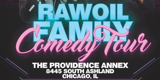 The Raw Oil Family Comedy Tour