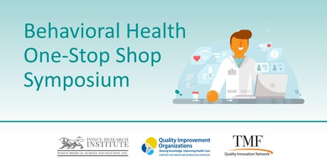 Behavioral Health One-Stop Shop Symposium tickets