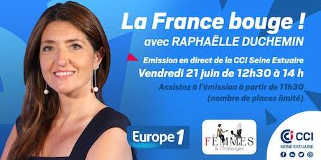 """""""La France Bouge"""" Émission Europe 1 - 21/06 - 12h30 - 14h billets"""