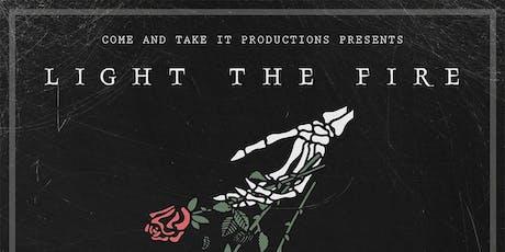 LIGHT THE FIRE tickets