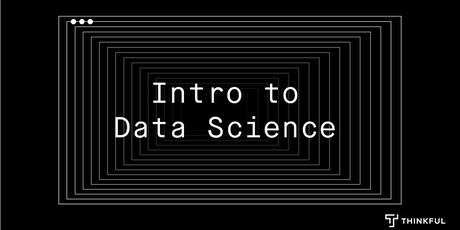 Thinkful Webinar   Intro to Data Science: Plan Your Vacation tickets