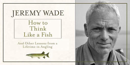 Hunting Raven Presents... Jeremy Wade: How to Think Like a Fish