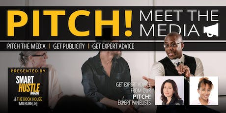 Smart Hustle PITCH - Meet the Media - Sep 10, 2019 tickets