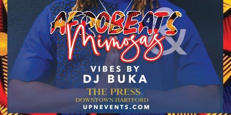 AFROBEATS & MIMOSAS @ THE PRESS | Free Entry & Unlimited Free Mimosas 1-2p tickets