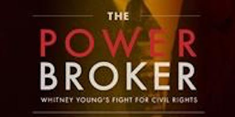 """(Film Screening)""""The Power Broker: Whitney Young's Fight for Civil Rights"""" tickets"""