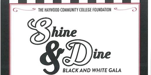 Haywood Community College Foundation: Shine & Dine Black and White Gala