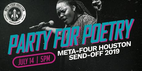 Party for Poetry : 2019 Meta-Four Houston Send-Off tickets