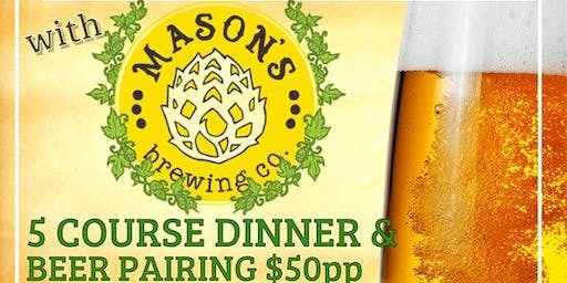 Beer Dinner with Mason's Brewing Co