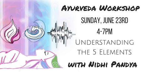 Authentic Ayurveda: The 5 Elements tickets