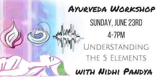 Authentic Ayurveda: The 5 Elements